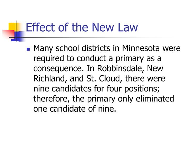 Effect of the New Law