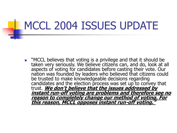 MCCL 2004 ISSUES UPDATE