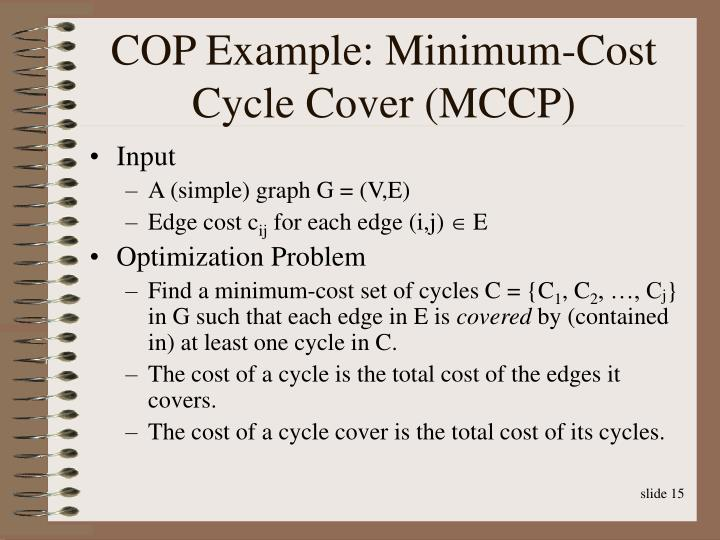 COP Example: Minimum-Cost Cycle Cover (MCCP)