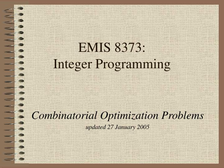 Emis 8373 integer programming