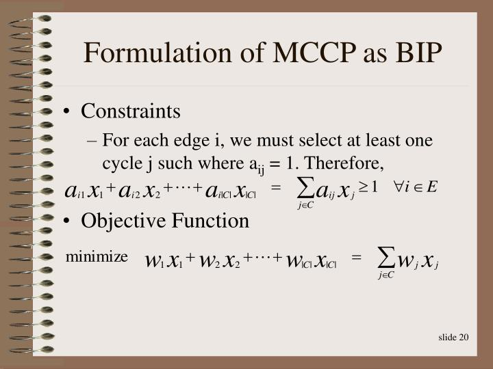 Formulation of MCCP as BIP