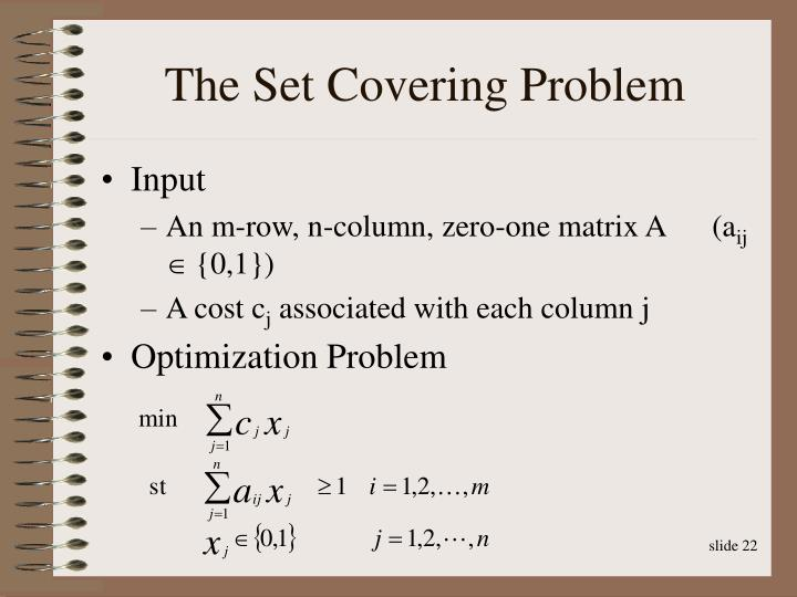 The Set Covering Problem