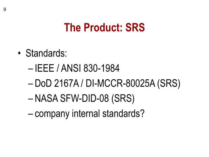 The Product: SRS