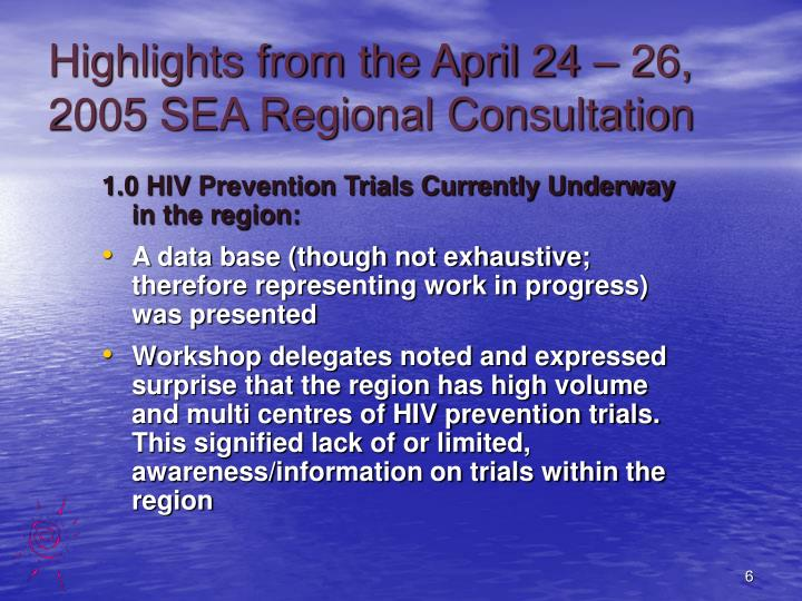 Highlights from the April 24 – 26, 2005 SEA Regional Consultation
