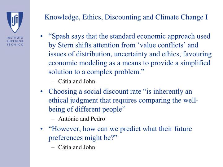 Knowledge, Ethics, Discounting and Climate Change I