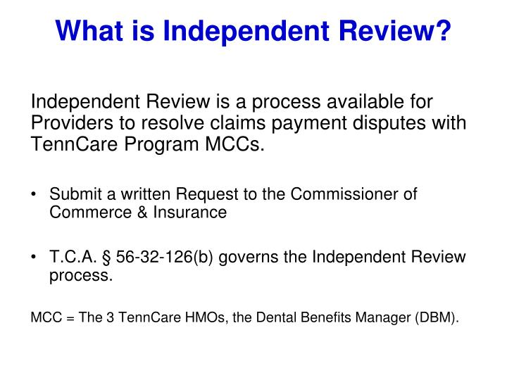 What is Independent Review?