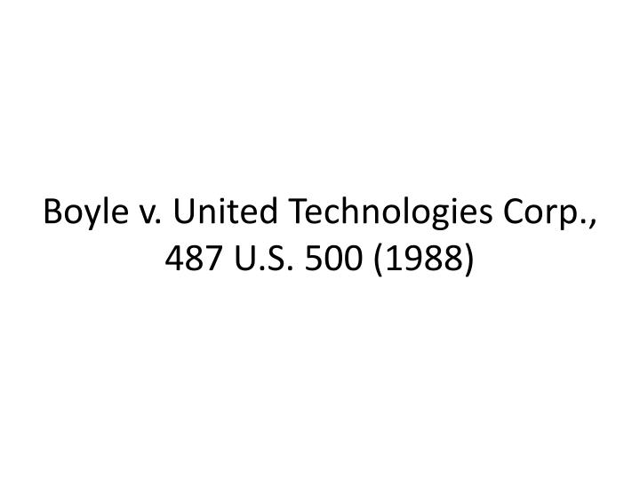 Boyle v. United Technologies Corp., 487 U.S. 500 (1988)