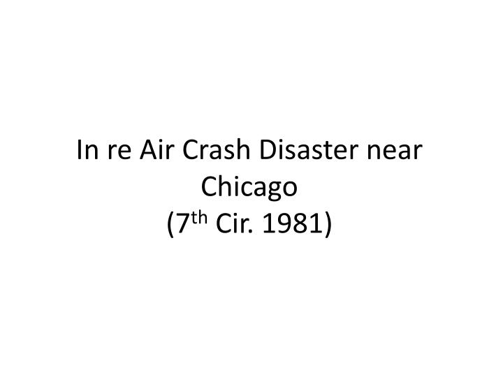 In re Air Crash Disaster near Chicago