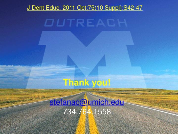 J Dent Educ. 2011 Oct;75(10 Suppl):S42-47