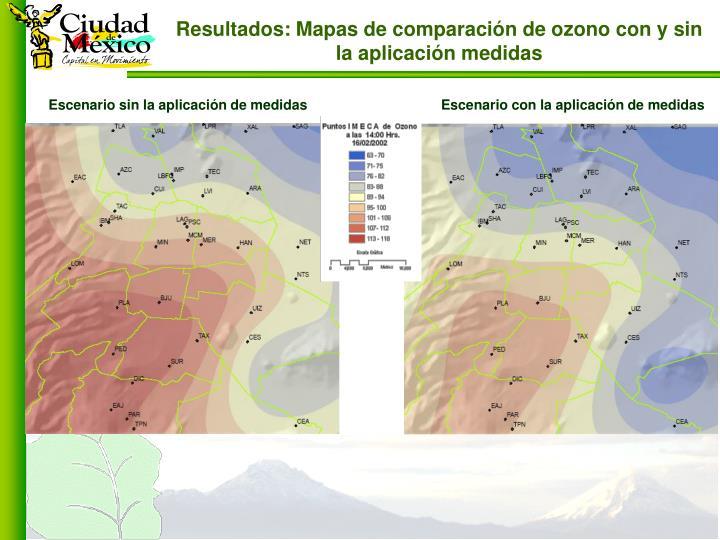 Resultados: Mapas de comparación de ozono con y sin la aplicación medidas