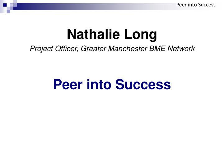 Peer into Success