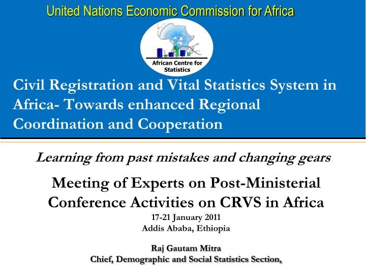 Civil Registration and Vital Statistics System in Africa- Towards enhanced Regional Coordination and Cooperation