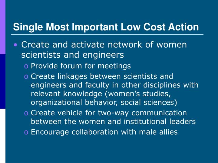 Single Most Important Low Cost Action