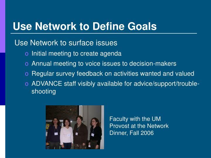 Use Network to Define Goals