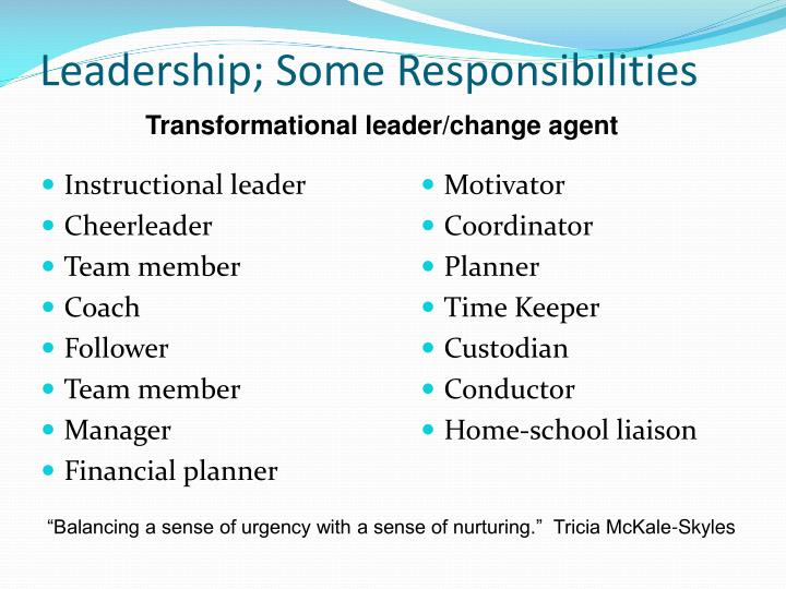 Leadership; Some Responsibilities