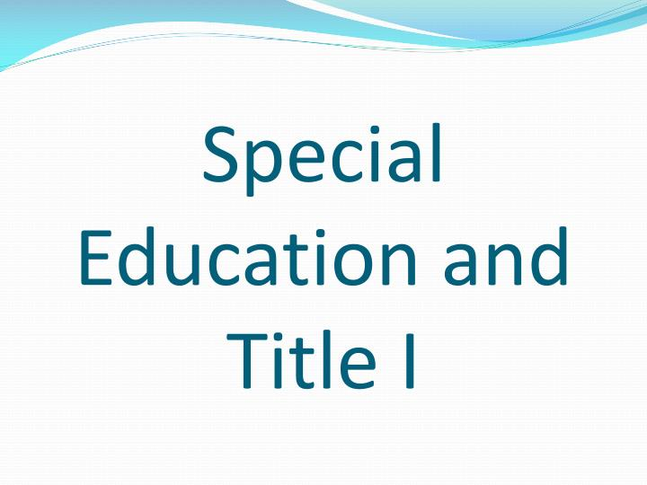 Special Education and Title I