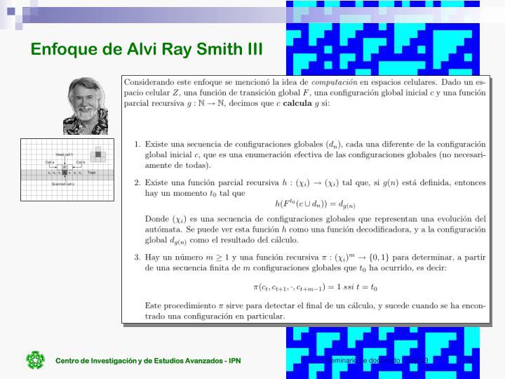 Enfoque de Alvi Ray Smith III