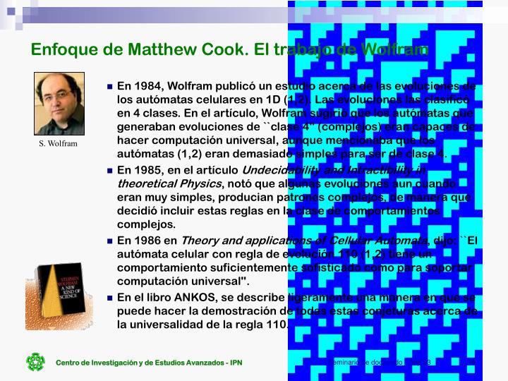 Enfoque de Matthew Cook. El trabajo de Wolfram