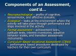 components of an assessment cont d