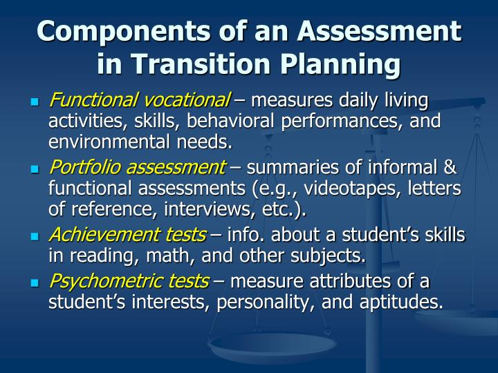 Components of an Assessment in Transition Planning