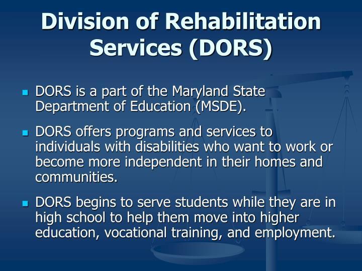 Division of Rehabilitation Services (DORS)
