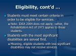 eligibility cont d