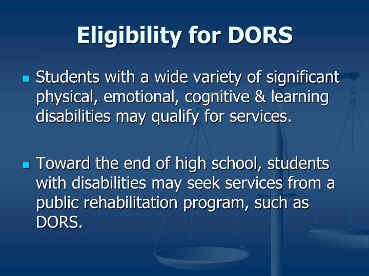 Eligibility for DORS