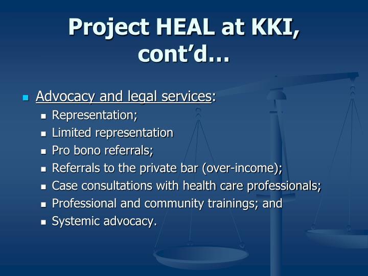 Project HEAL at KKI, cont'd…