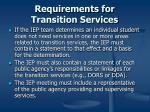 requirements for transition services