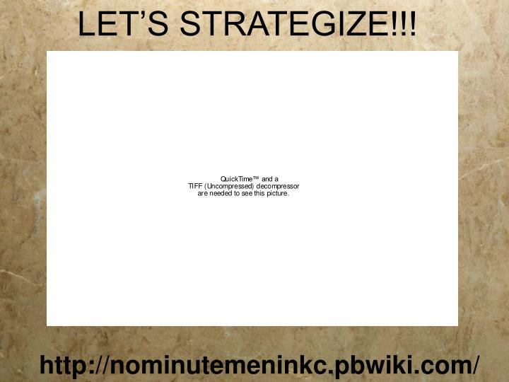 LET'S STRATEGIZE!!!