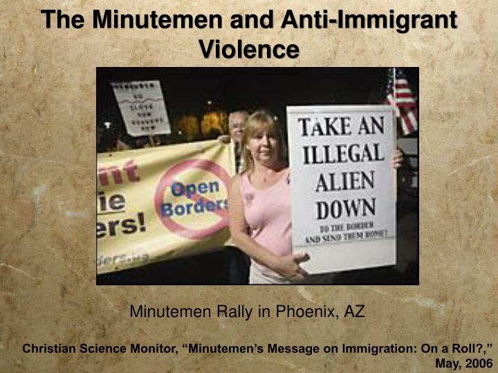 The Minutemen and Anti-Immigrant Violence