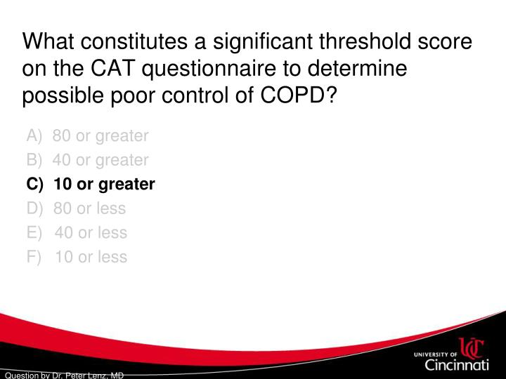 What constitutes a significant threshold score on the CAT questionnaire to determine possible poor control of COPD?