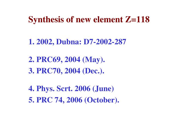 Synthesis of new element Z=118