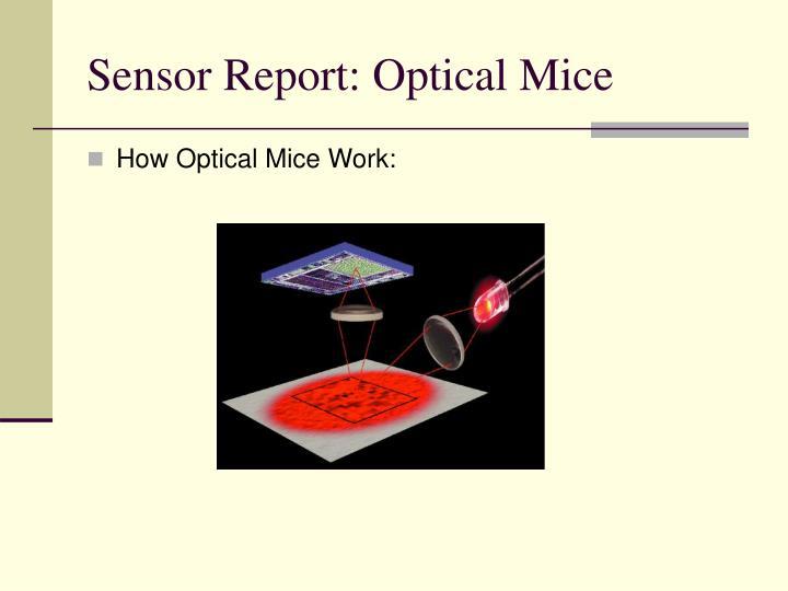 Sensor Report: Optical Mice