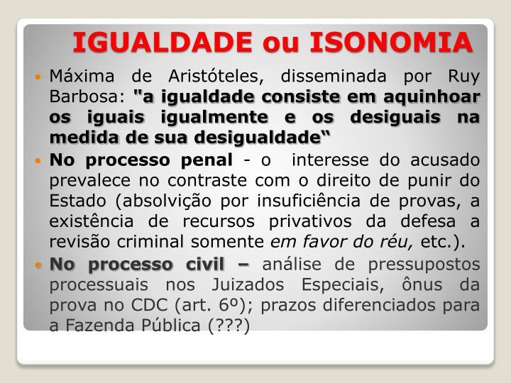 Máxima de Aristóteles, disseminada por Ruy Barbosa: