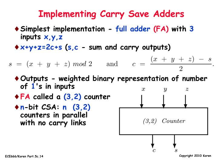 Implementing Carry Save Adders