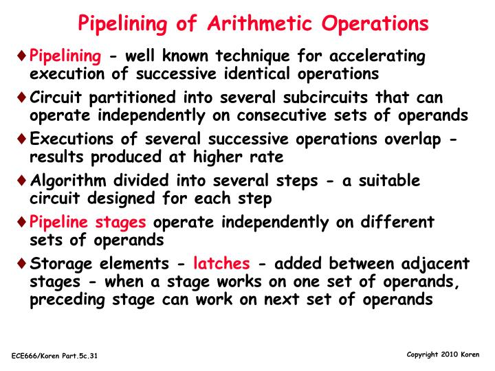 Pipelining of Arithmetic Operations