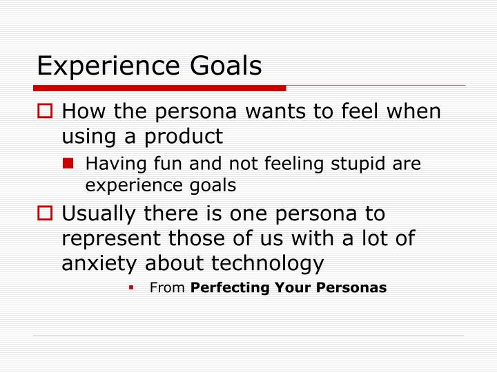 Experience Goals