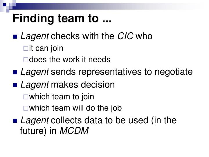 Finding team to ...