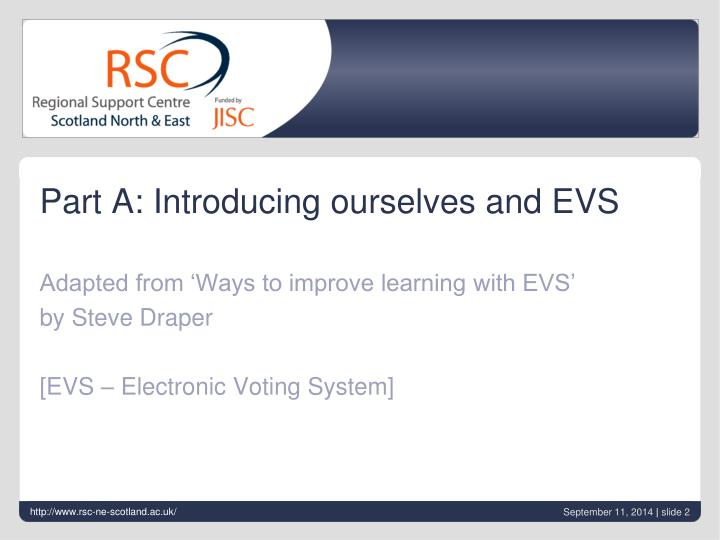 Part A: Introducing ourselves and EVS