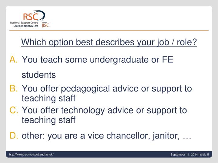 Which option best describes your job / role?