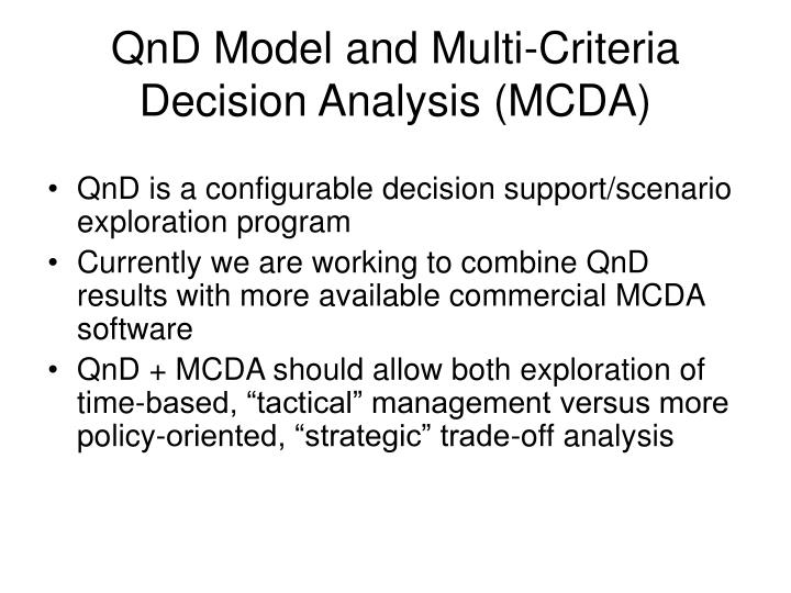 QnD Model and Multi-Criteria Decision Analysis (MCDA)