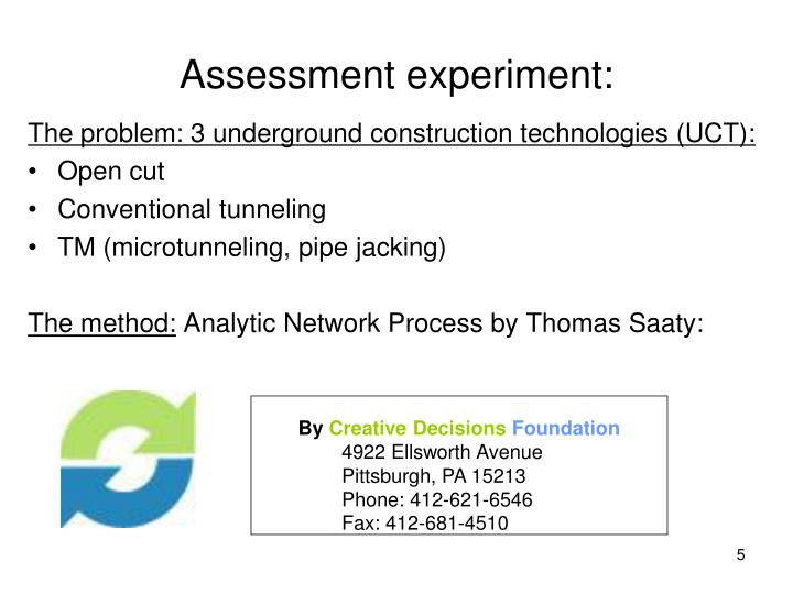 Assessment experiment: