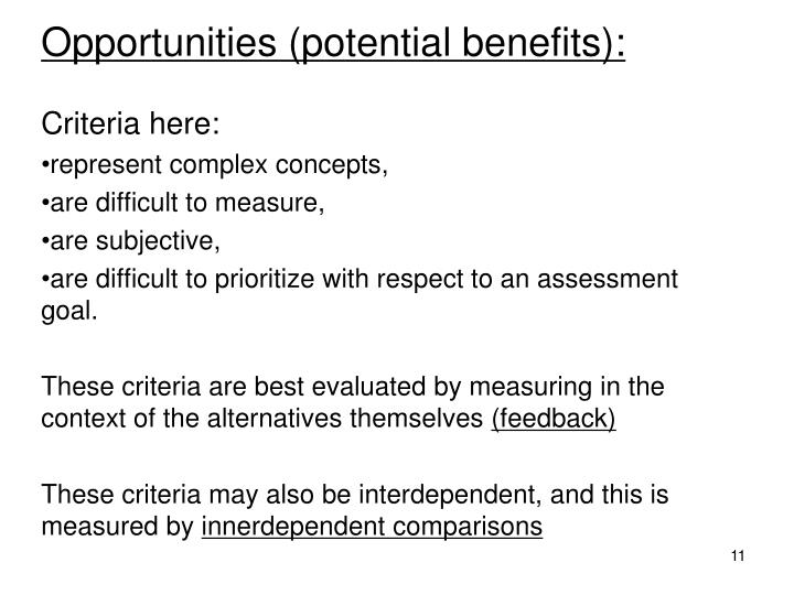 Opportunities (potential benefits):