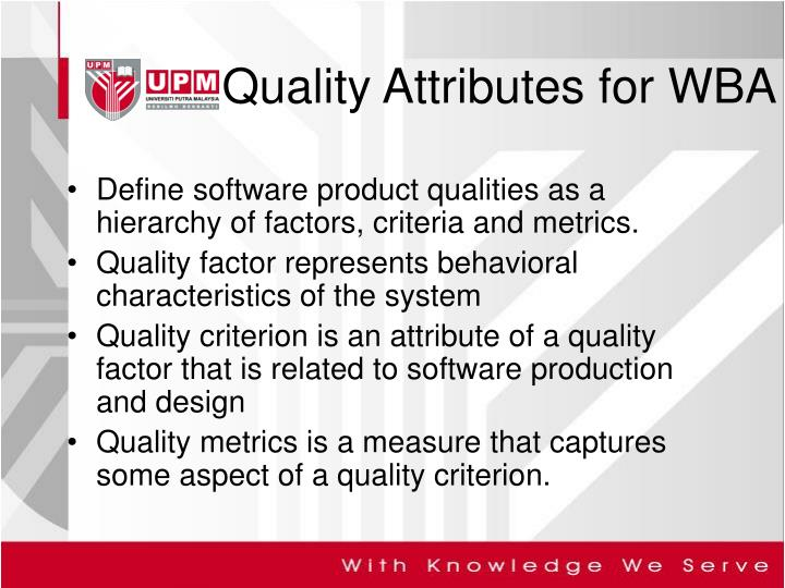 Define software product qualities as a hierarchy of factors, criteria and metrics.