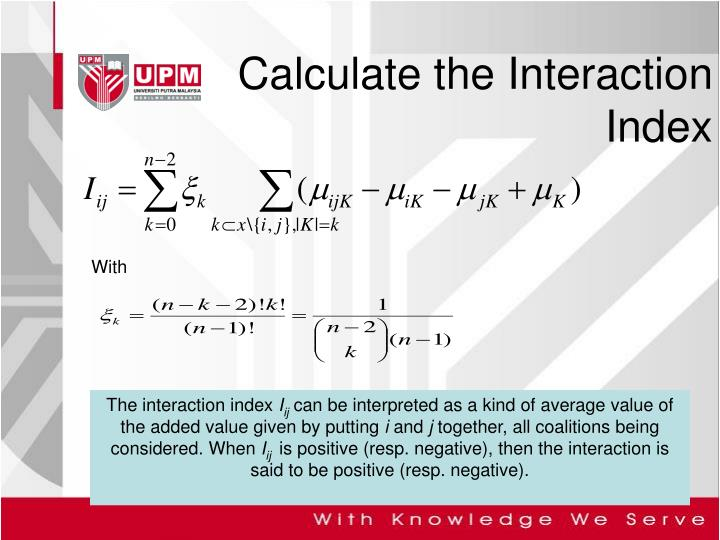 Calculate the Interaction Index