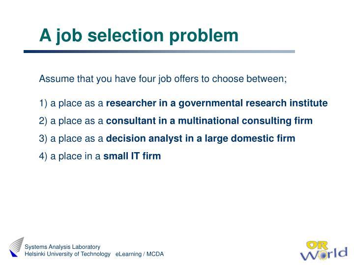 A job selection problem
