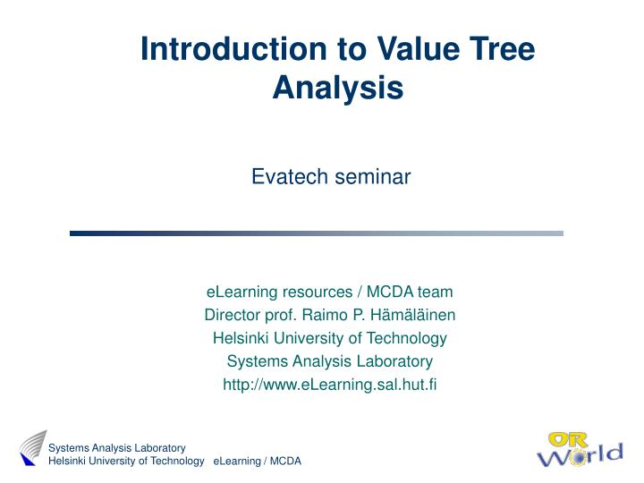 Introduction to Value Tree Analysis