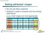 setting attributes ranges
