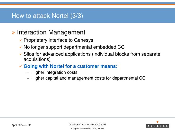 How to attack Nortel (3/3)